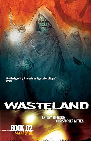 Wasteland Tome 2: Shades of God