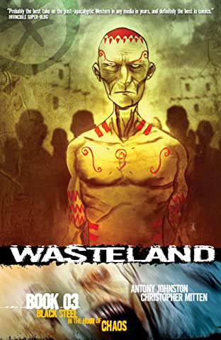 Wasteland Tome 3: Black Steel in the Hour of Chaos