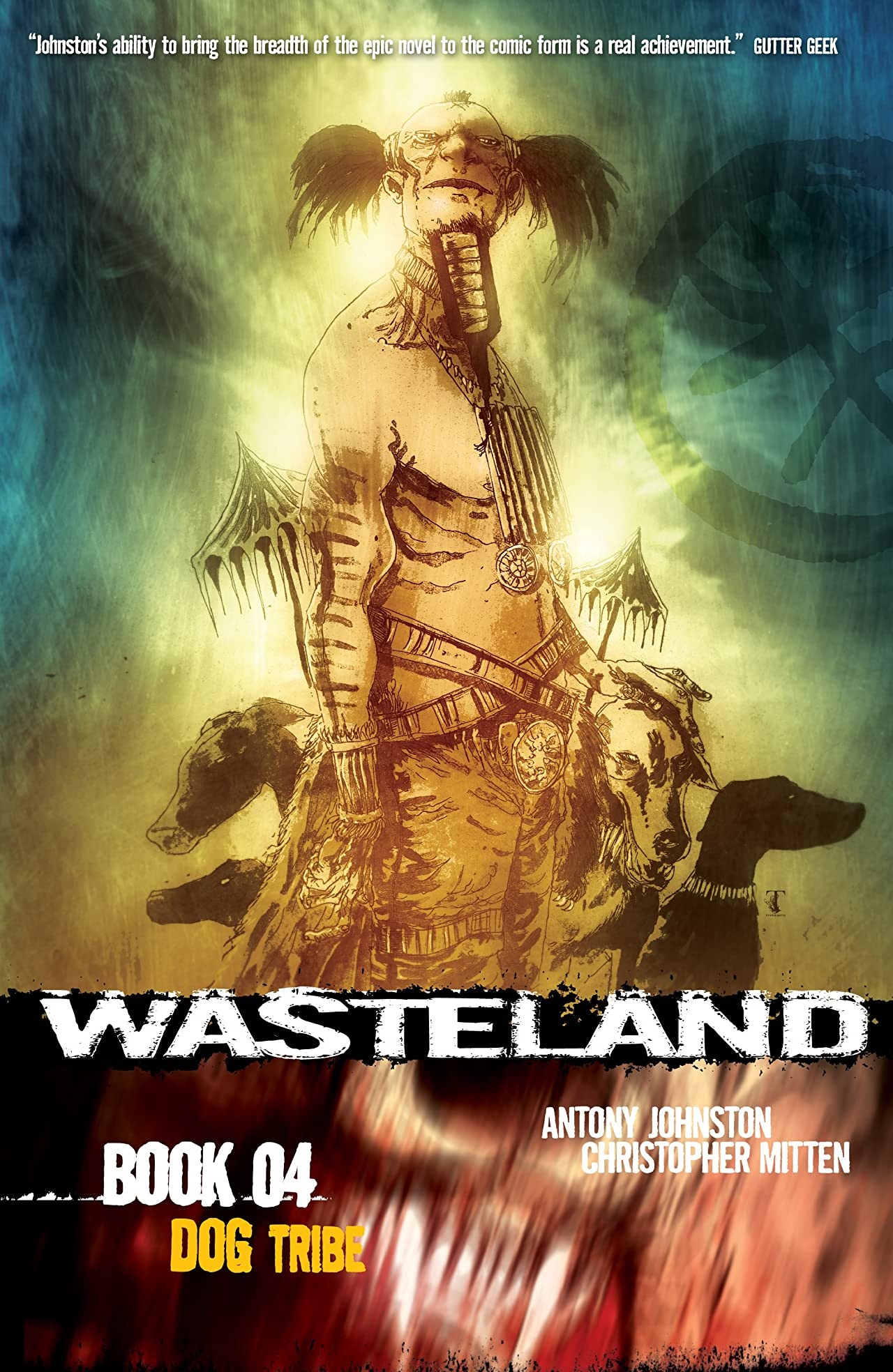 Wasteland Vol. 4: Dog Tribe