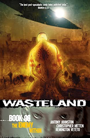 Wasteland Tome 6: Enemy Within