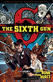 The Sixth Gun Tome 1