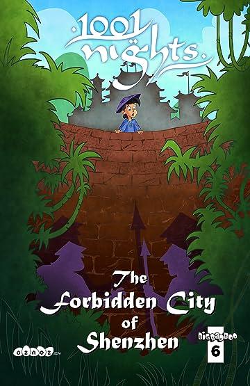 1001 Nights #6: The Forbidden City of Shenzhen
