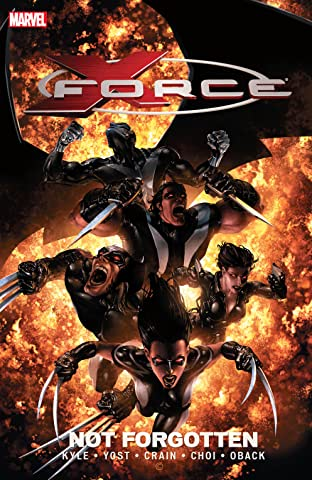 X-Force Tome 3: Not Forgotten
