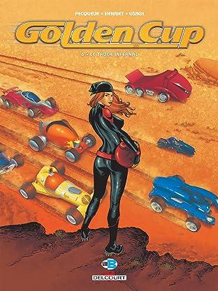 Golden Cup Vol. 6: Le Truck infernal