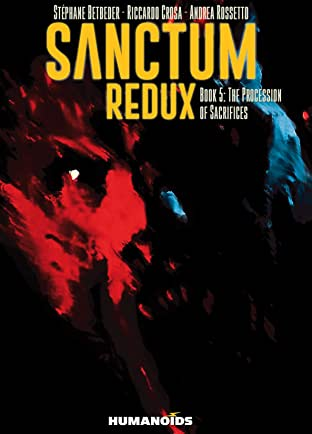 Sanctum Redux Tome 5: The Procession of Sacrifices