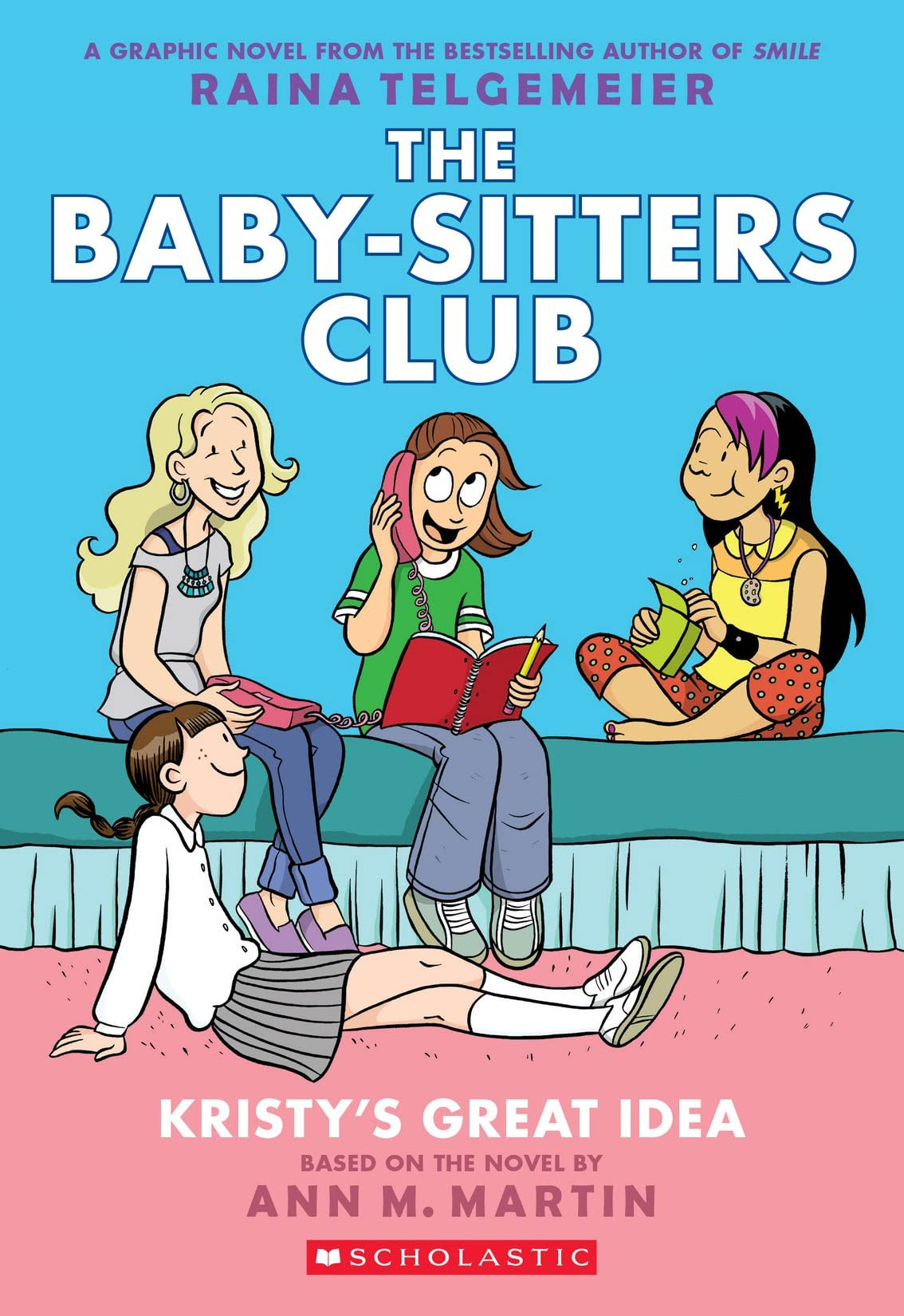 The Baby-Sitters Club Vol. 1: Kristy's Great Idea: Full-Color Edition
