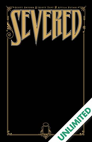 Severed: Collected Edition