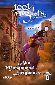 1001 Nights #8: Abu Mohammad Lazybones
