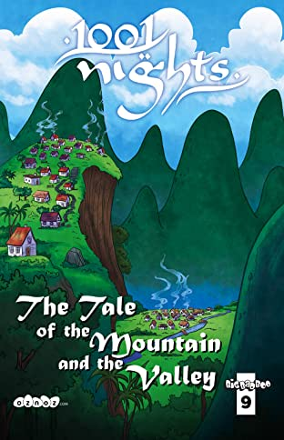 1001 Nights No.9: The Tale of the Mountain and the Valley