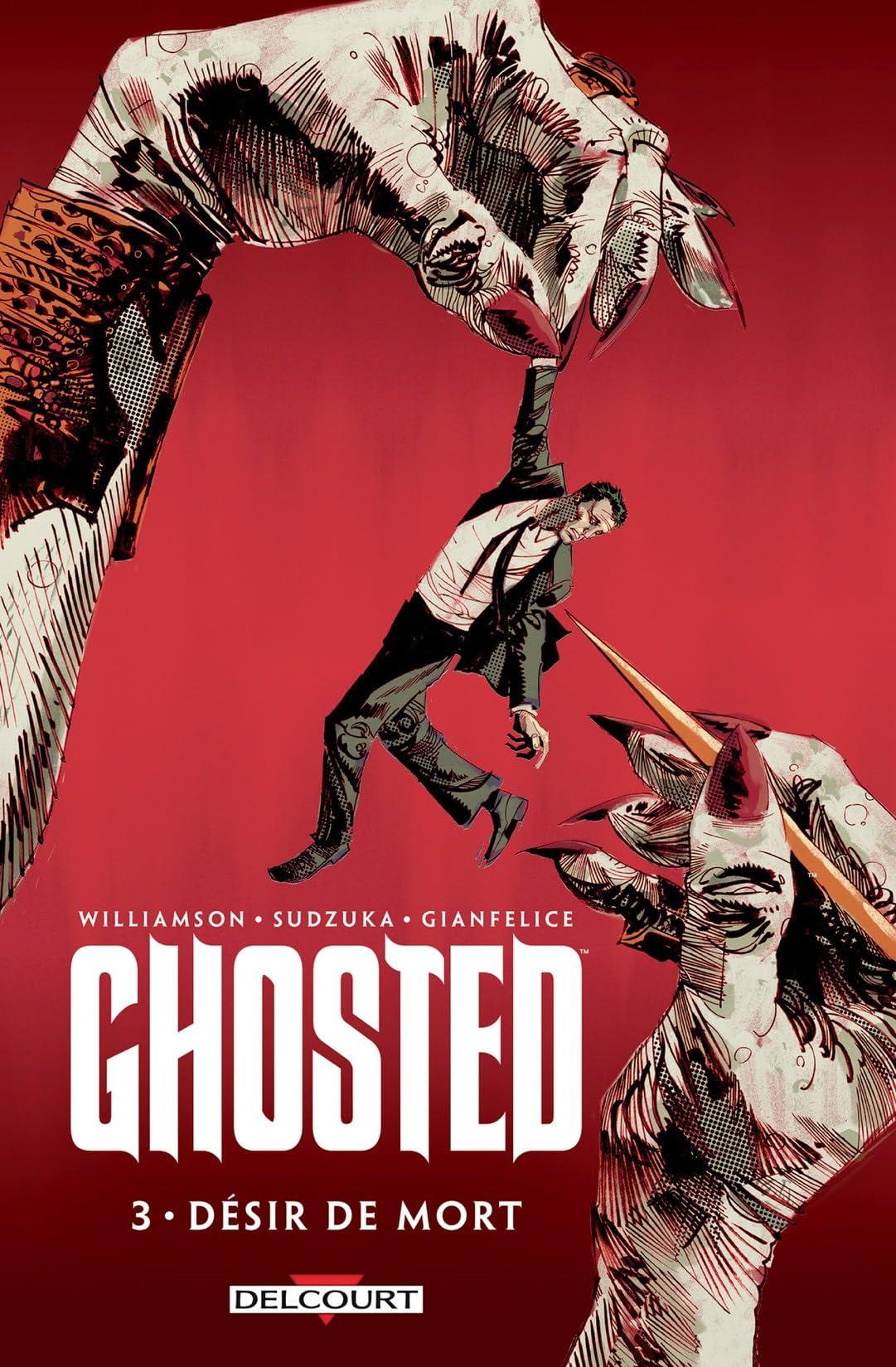 Ghosted Vol. 3: Désir de mort