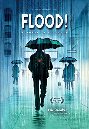 Flood! A Novel In Pictures