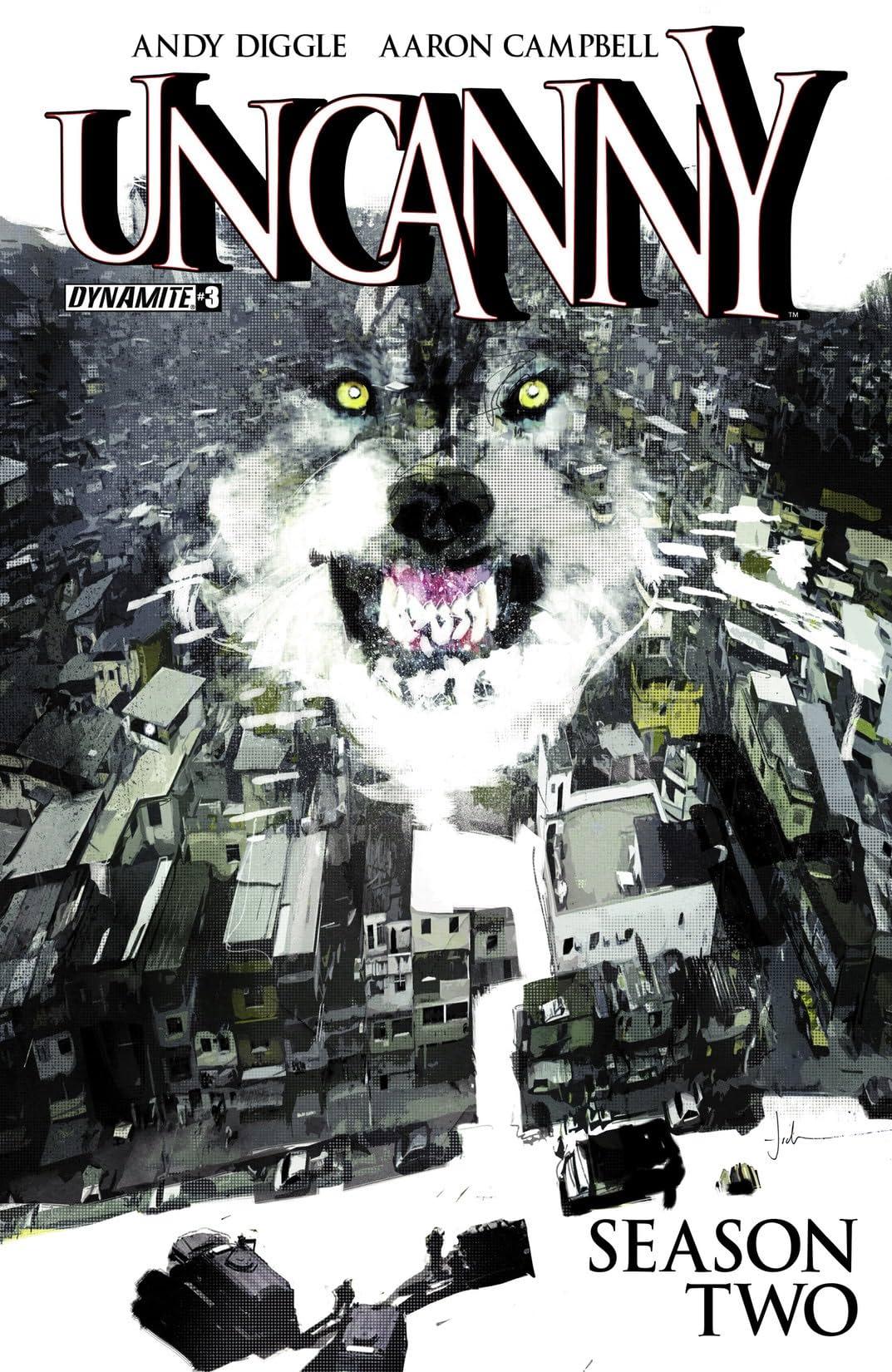 Uncanny Season Two #3 (of 6): Digital Exclusive Edition