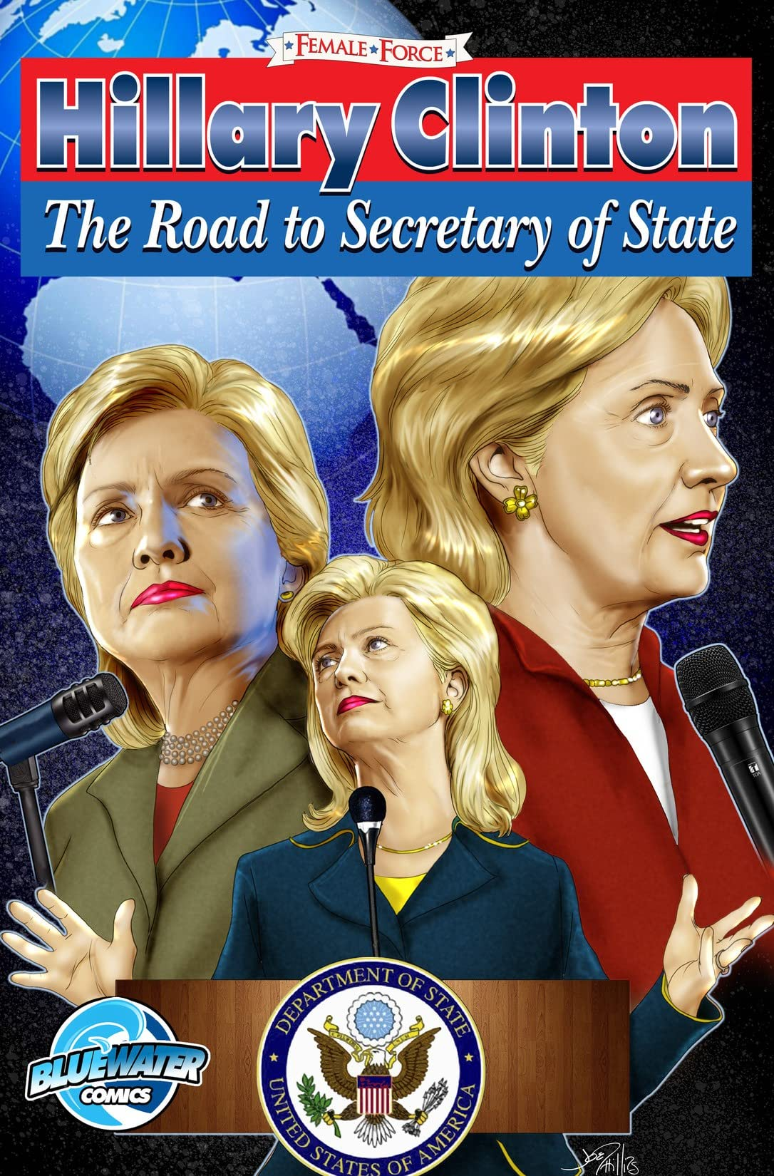 Female Force: Hillary Clinton: Secretary of State