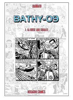 BATHY-09 Vol. 1: La fosse aux squales