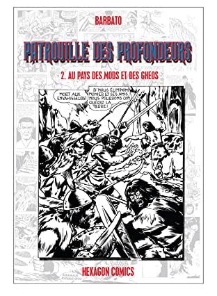 PATROUILLE DES PROFONDEURS Vol. 2: Au Pays des Mods et des Gheos