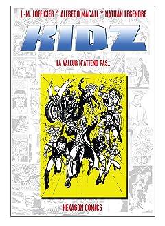 KIDZ Vol. 1: La Valeur n'attend pas...