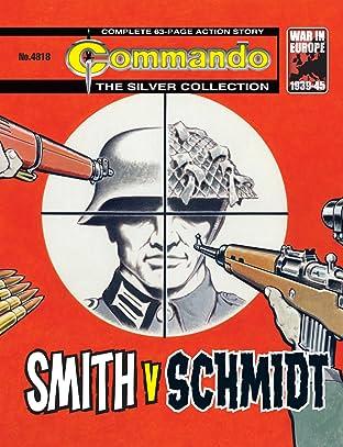 Commando #4818: Smith V Schmidt