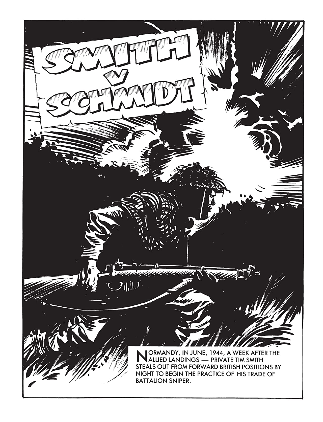 Commando #4818: Smith V Schmidt