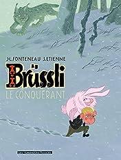 Brüssli Vol. 1: Le Conquérant