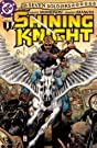Seven Soldiers: Shining Knight #1