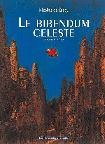 Le Bibendum céleste Vol. 1