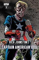 Rich Johnston's Captain American Idol #1