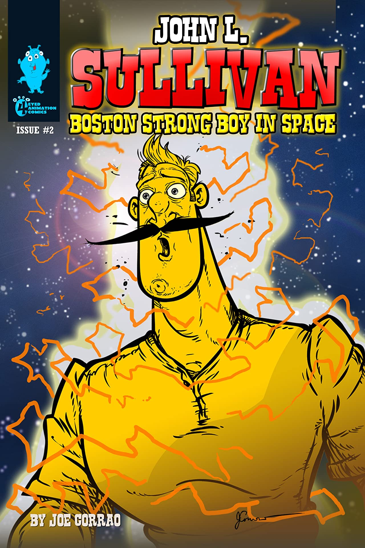 John L. Sullivan Boston Strong Boy In Space #2