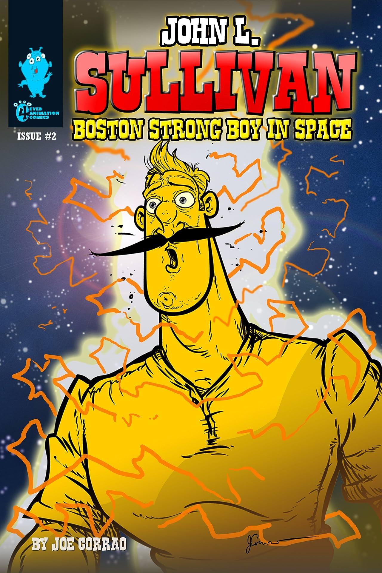 John L. Sullivan Boston Strong Boy In Space #2