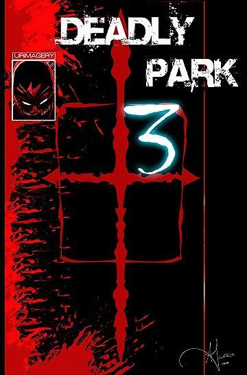 Deadly Park #3