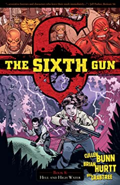 The Sixth Gun Vol. 8: Hell and High Water
