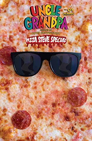 Uncle Grandpa: Pizza Steve Special No.1