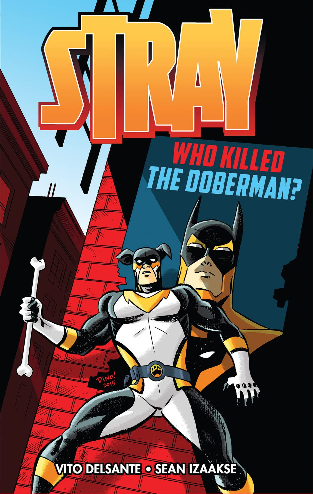 Stray: Who Killed the Doberman?