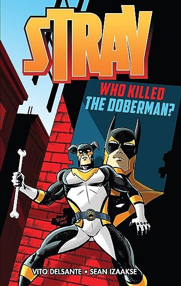 Stray: Who Killed the Doberman?