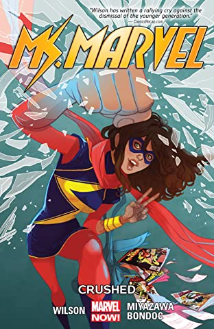 Ms. Marvel Tome 3: Crushed