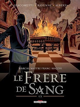 Marcas, maître franc-maçon Vol. 3: Le frère de sang