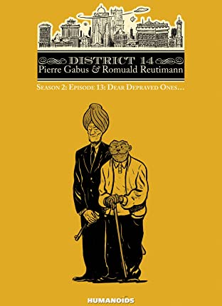 District 14: Season 2 Vol. 1: Dear Depraved Ones. . .