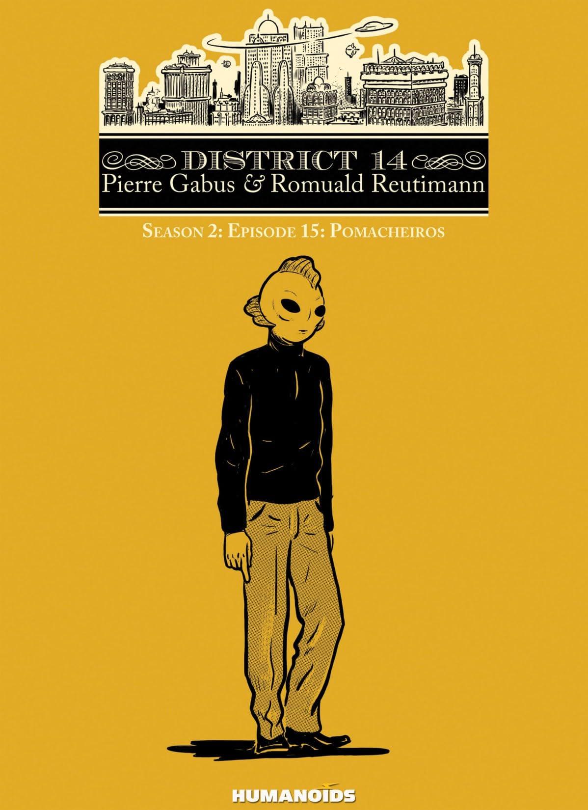 District 14: Season 2 Vol. 3: Pomacheiros