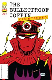 The Bulletproof Coffin: Disinterred #4 (of 6)