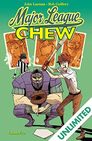 Chew COMIC_VOLUME_ABBREVIATION 5: Major League Chew
