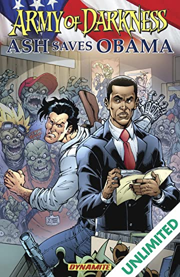 Army of darkness ash saves obama comics by comixology army of darkness ash saves obama sciox Image collections
