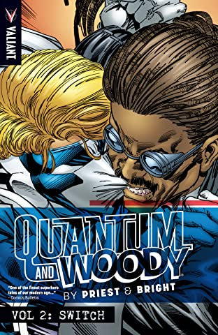 Quantum and Woody by Priest & Bright Tome 2: Switch