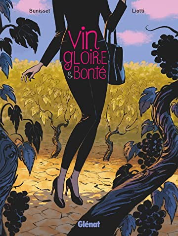 Vin, gloire et bonté
