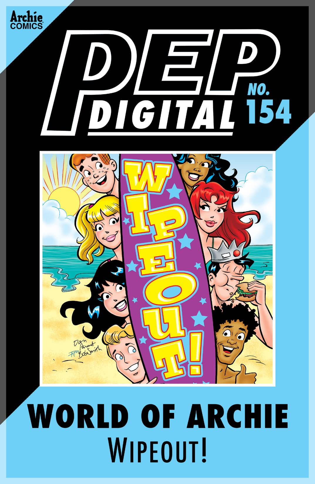 PEP Digital #154: World of Archie Wipeout!