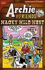 Archie & Friends: Wacky Wild West