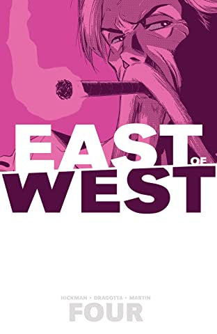 East of West Tome 4: Who Wants War
