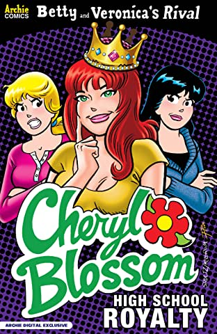 Betty & Veronica's Rival Cheryl Blossom: High School Royalty