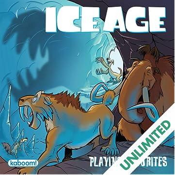 Ice Age Playing Favorites