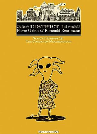 District 14: Season 2 Vol. 6: The Covington Neighborhood