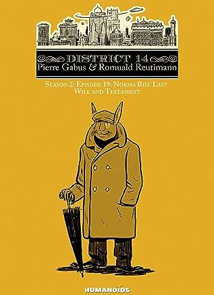 District 14: Season 2 Vol. 7: Norma Rus' Last Will and Testament