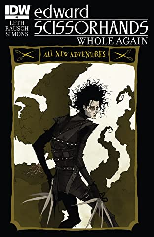 Edward Scissorhands #9: Whole Again Part 4
